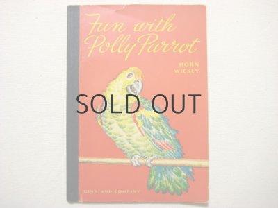 画像1: ピーターシャム夫妻「Fun with Polly Parrot」1940年