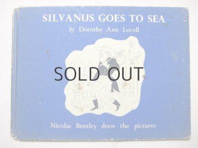 画像1: ニコラス・ベントリー「SILVANUS GOES TO SEA」1940年代