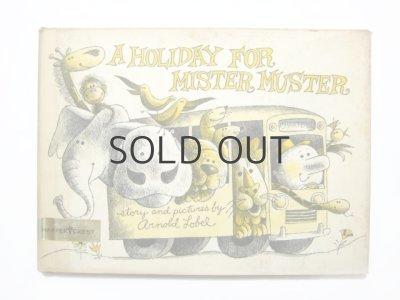 画像1: アーノルド・ローベル「A Holiday for Mister Muster」1963年