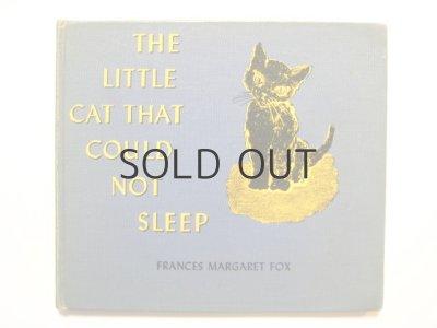 画像1: フランシス・マーガレット・フォックス「THE LITTLE CAT THAT COULD NOT SLEEP」1942年