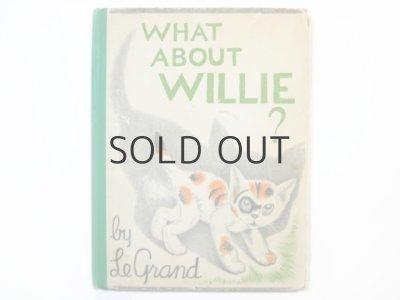 画像1: ル・グラン「WHAT ABOUT WILLIE?」1939年