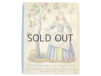 画像1: A. A.ミルン/ヘレン・スウェル「The Princess and the Apple Tree」1937年