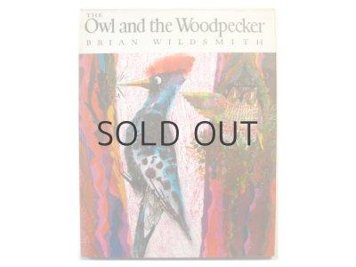 画像1: ブライアン・ワイルドスミス「The Owl and the Woodpecker」1971年 ※旧版