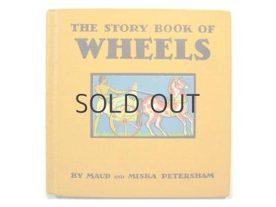 画像1: ピーターシャム夫妻「The Story Book of WHEELS」1935年