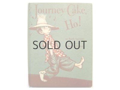 画像1: ロバート・マックロスキー「Journey Cake, Ho!」1953年