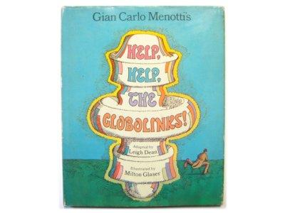 画像1: ミルトン・グレイザー「HELP, HELP, THE GLOBOLINKS!」1970年