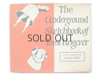 画像1: トミ・ウンゲラー「The Underground Sketchbook of Tomi Ungerer」1964年