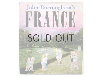 画像1:  ジョン・バーニンガム「John Burningham's France」1998年