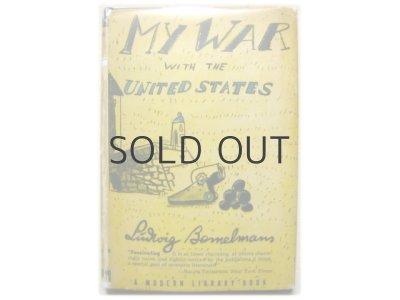 画像1: ルドウィッヒ・ ベーメルマンス「MY WAR WITH THE UNITED STATES」1941年