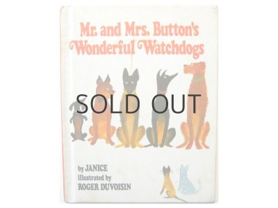 画像1: ロジャー・デュボアザン「Mr. and Mrs. Button's wonderful watchdogs」1978年