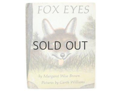 画像1: マーガレット・ワイズ・ブラウン/ガース・ウィリアムズ「FOX EYES」1977年