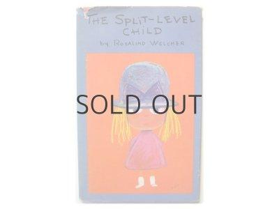 画像1: ロザリンド・ウェルチャー「The split-level child」1963年