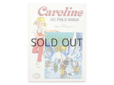 画像1: ピエール・プロブスト「Caroline au pole nord」1973年