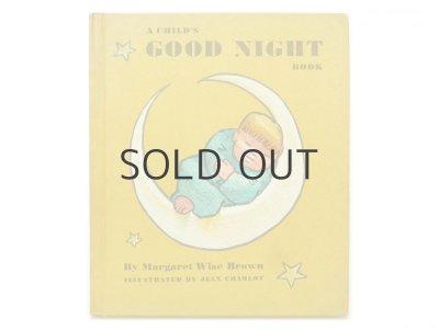 画像1: マーガレット・W・ブラウン/ジャン・シャロー「A CHILD'S GOOD NIGHT BOOK」