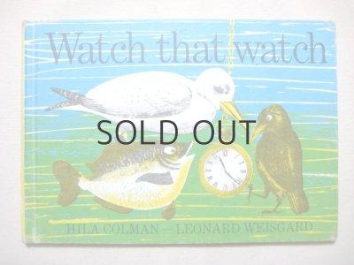 画像1: レナード・ワイスガード「Watch that watch」1962年