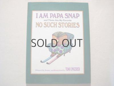 画像1: トミ・ウンゲラー「I AM PAPA SNAP」