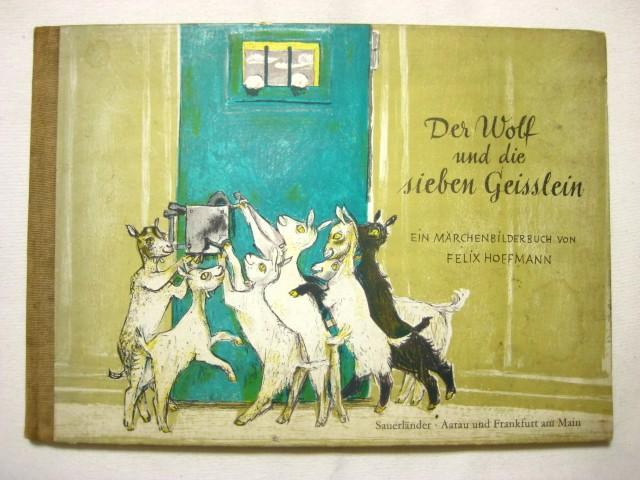 フェリクス・ホフマン「Der Wolf...